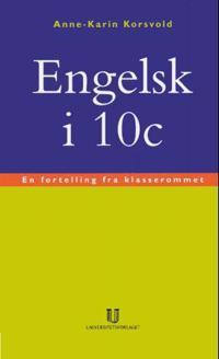 Engelsk i 10c - Anne-Karin Korsvold | Ridgeroadrun.org