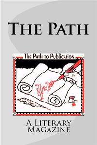 The Path Volume 2 Number 2: A Literary Magazine