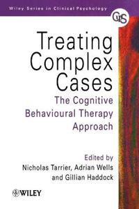Treating Complex Cases: The Cognitive Behavioural Therapy Approach
