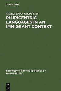 Pluricentric Languages in an Immigrant Context