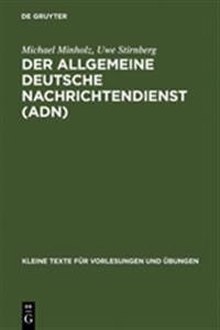 Der Allgemeine Deutsche Nachrichtendienst and