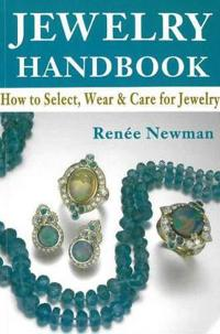 Jewelry handbook - how to select, wear and care for jewelry