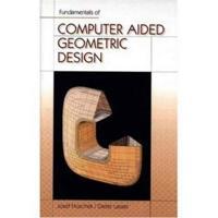 Fundamentals of Computer Aided Geometric Design
