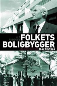 Folkets boligbygger - Ulf Andenæs | Ridgeroadrun.org