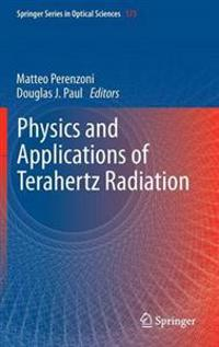Physics and Applications of Terahertz Radiation