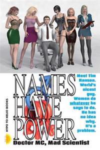 Names Have Power: Tim's Magic Voice Makes a Harem
