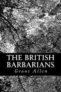 The British Barbarians
