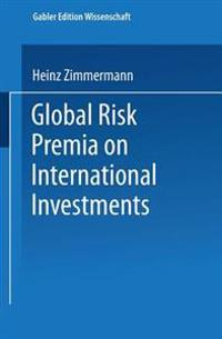Global Risk Premia on International Investments
