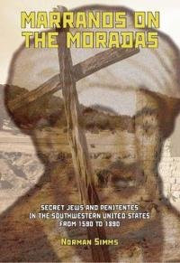 Marranos on the Moradas