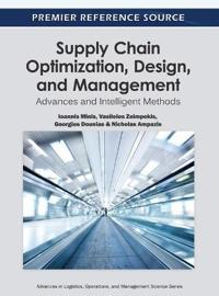 Supply Chain Optimization, Design, and Management