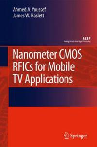 Nanometer CMOS RFICs for Mobile TV Applications