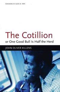 The Cotillion: Or One Good Bull is Half the Herd