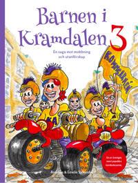 Barnen i Kramdalen 3. En saga mot mobbning och utanförskap