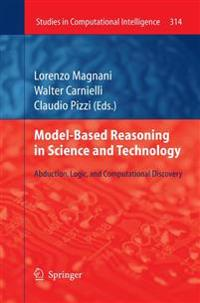 Model-Based Reasoning in Science and Technology