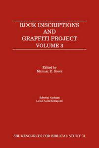 Rock Inscriptions and Graffiti Project, Volume 3