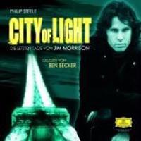City of Light. Die letzten Tage von Jim Morrison