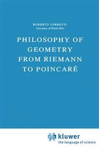 Philosophy of Geometry from Riemann to Poincare