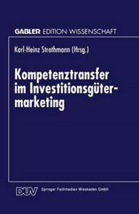 Kompetenztransfer Im Investitionsgütermarketing