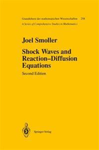 Shock Waves and Reaction Diffusion Equations