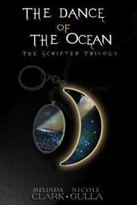 The Dance of the Ocean: The Scripter Trilogy (Book 2)