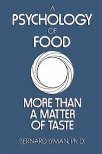 A Psychology of Food