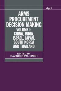 Arms Procurement Decision Making
