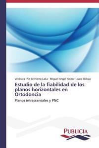 Estudio de la Fiabilidad de Los Planos Horizontales En Ortodoncia