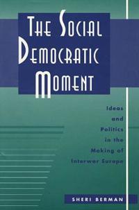 The Social Democratic Moment