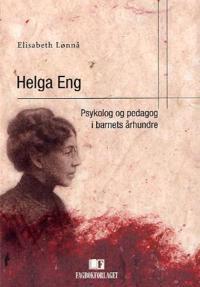 Helga Eng - Elisabeth Lønnå pdf epub