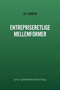 Entrepriseretlige mellemformer