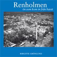 Renholmen - ön som kom in från havet - Birgitte Grönlund pdf epub
