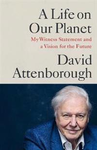 Omslaget av A Life on Our Planet av David Attenborough