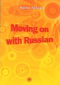 Moving on with Russian - Davaj nachnem - po-russki! Kirja sisältää CD/MP3:n