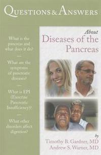 Questions & Answers About Diseases of the Pancreas