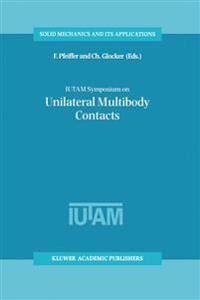 Iutam Symposium on Unilateral Multibody Contacts