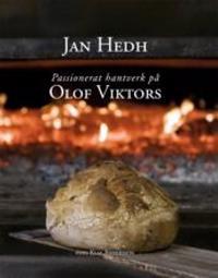 Passionerat hantverk på Olof Viktors