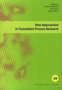 New Approaches in Translation Process Research: Copenhagen Studies in Language - Volume 39