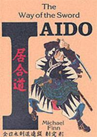 Iaido Way Of The Sword