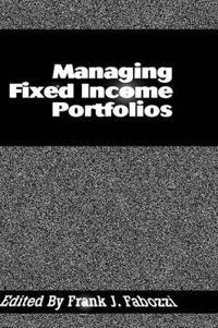 Managing Fixed Income Portfolios