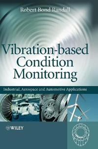 Vibration-Based Condition Monitoring: Industrial, Aerospace and Automotive Applications