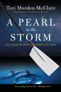 Pearl in the storm - how i found my heart in the middle of the ocean