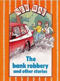 The Bank Robbery and Other Stories