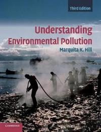 Understanding Environmental Pollution