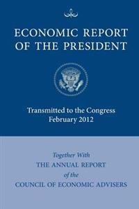 Economic Report of the President February 2012