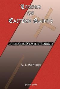 Legends of Eastern Saints