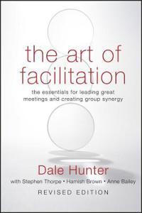 Art of Facilitation, Revised