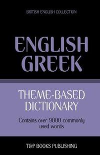 Theme-Based Dictionary British English-Greek - 9000 Words