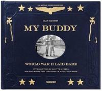 My Buddy. World War II Laid Bare -  - böcker (9783836547963)     Bokhandel