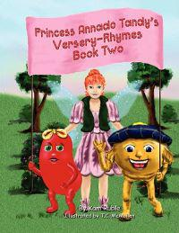 Princess Annado Tandy's Versery Rhymes Book Two