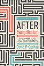 After Evangelicalism